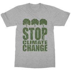 STOP CLIMATE CHANGE   100% American Apparel Cotton T-shirt