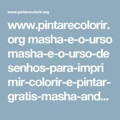 www.pintarecolorir.org masha-e-o-urso masha-e-o-urso-desenhos-para-imprimir-colorir-e-pintar-gratis-masha-and-the-bear