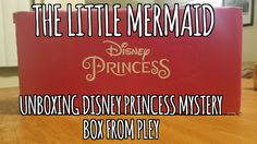 The Little Mermaid Unboxing Disney Princess Mystery Box from Pley