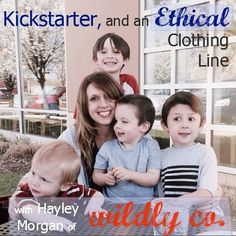 Hayley Morgan of /thetinytwig/ dishes on their Kickstarter campaign, starting the ethical clothing line Wildly Co., starting a conference, and loads of great business advice for moms.  #podcast #mompreneur