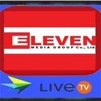 Eleven Broadcasting TV Channel Live Streaming in Myanmar Free Live Cricket Streaming, Watch Live Tv, Channel