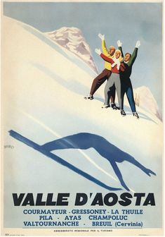 """Valle D'Aosta"" · Courmayeur-Gressoney-La Thule-Pila-Ayas-Champoluc-Valtournanche-Breuil (Cervinia) · Advertisement Poster for Winter Sports in the Aosta Valley, by 'ENIT': the ""Regional Tourism Agency"", Illustration by Mario Puppo - d. Ski Vintage, Vintage Ski Posters, Retro Posters, Movie Posters, Travel Ads, Travel And Tourism, Evian Les Bains, Aosta Valley, Stations De Ski"
