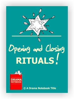 Opening and Closing Rituals