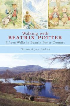 Walking with Beatrix Potter - Lake District in 2015?
