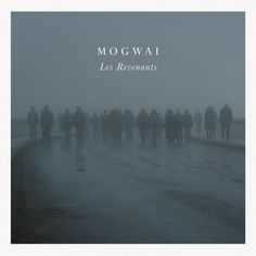"""""""Les Revenants"""" (The Returned - 2013) was scored by Scottish post-rock band Mogwai who were initially contacted by the producers of the show before shooting even started."""