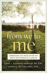 Title: From We to Me: Embracing Life Again After the Death or Divorce of a Spouse By: Zonnebelt-Smeenge, Susan data-pin-do=