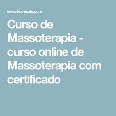 Curso de Massoterapia - curso online de  Massoterapia com certificado