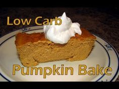 Atkins Diet Recipes:  Pumpkin Pie Bake (IF)