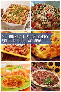 25 Mexican Pasta Dishes You'll Be Sure To Love