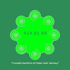 Transformation of time into money.