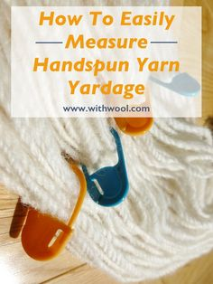 Measure the Yardage of Handspun Yarn Keep losing count when you're trying to tally the yardage of handspun yarn? Here's how stitch markers can help out! Spinning Wool, Hand Spinning, Spinning Wheels, Crochet Yarn, Knitting Yarn, Dishcloth Crochet, Crochet Tools, Beginner Knitting, Crochet Mandala