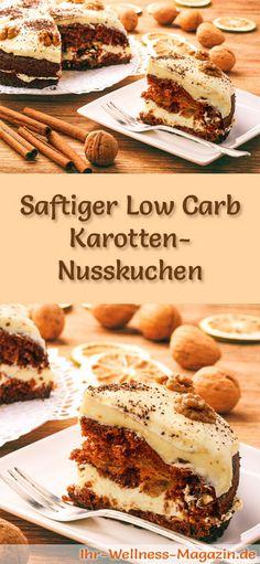Rezept für einen saftigen Low Carb Karotten-Nusskuchen: Der kohlenhydratarme, kalorienreduzierte Kuchen wird ohne Zucker und Getreidemehl zubereitet ...