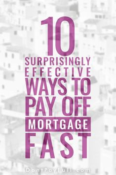 10 Surprisingly Effective Ways to Pay Off Mortgage Fast - 30 Year Amortization Schedule Calculator - Read this before applying home loan. - 10 Surprisingly Effective Ways to Pay Off Mortgage Fast Paying Off Mortgage Faster, Pay Off Mortgage Early, Refinance Mortgage, Mortgage Tips, Mortgage Rates, Online Mortgage, Mortgage Humor, Mortgage Companies, Debt To Income Ratio