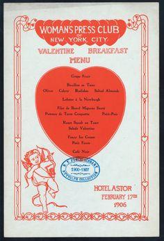 Saint Valentine's Day Breakfast Menu, Hotel Astor, February 17, 1906. New York Public Library. What better for breakfast on St. Valentine's Day? Salade Valentine! Fancy Ice Cream!