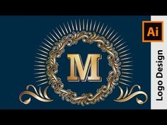 How to Design a Golden Monogram Logo - Adobe Illustrator Tutorial - YouTube