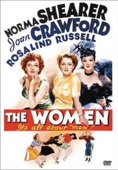"""The Women"" starring Norma Shearer, Joan Crawford and Rosalind Russell. Norma Shearer is the best in this movie. Rosalind Russell, Norma Shearer, Love Movie, Movie Stars, Movie Tv, Movie Blog, Old Movie Posters, Classic Movie Posters, Vintage Posters"