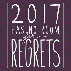 2017 Has no Room for Regrets handlettered inspirational quote