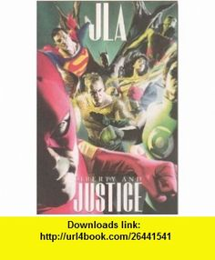 JLA Liberty and Justice (9781563899119) Paul Dini, Alex Ross , ISBN-10: 1563899116  , ISBN-13: 978-1563899119 ,  , tutorials , pdf , ebook , torrent , downloads , rapidshare , filesonic , hotfile , megaupload , fileserve
