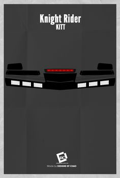 Part 3 of a 3 Part Minimal Poster Series. The idea came from noticing many of my all time favorite movies/shows are based off a car or have struck pop culture with some sort of. Cars Series, Tv Series, Kitt Knight Rider, The Best Series Ever, Car Posters, Movie Posters, Minimal Poster, Poster Series, Car Advertising