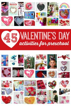 45 Valentine's Day activities for preschool. Great list for teachers and families!
