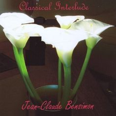 Jean-Claude Bensimon - Classical Interlude