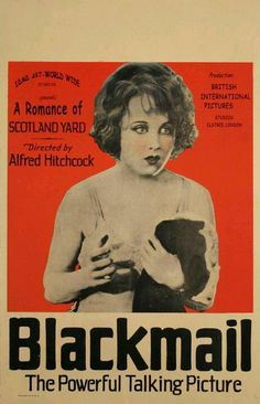 """Blackmail"", thriller drama film by Alfred Hitchcock (UK, Alfred Hitchcock, Hitchcock Film, Good Girl, Entertainment Weekly, Dear Professor, Sound Film, Crime Film, Good Lawyers, Classic Movie Posters"
