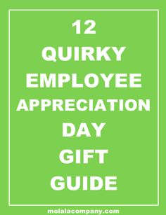 12 Employee Appreciation Day Ideas!