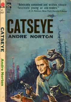 """scificovers: """"Ace Books F-167: Catseye by Andre Norton, 1962 Ace edition. Cover artist uncredited and unknown. """""""