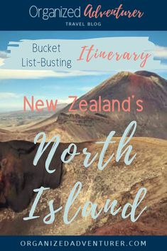 Two Week New Zealand North Island Itinerary - Organized Adventurer New Zealand North, Visit New Zealand, Backpacking Europe, Visit Australia, Australia Travel, Travel Advice, Travel Guides, Travel Tips, Round The World Trip