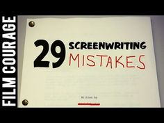 29 Screenwriting Mistakes - YouTube