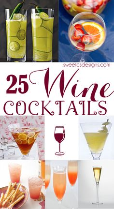 25 Wine Cocktails To Make Now- this list has great wine-based cocktail and drink recipes that will perk up any party!