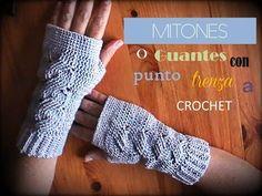 MITONES o guantes sin dedos con punto TRENZA a crochet (diestro)
