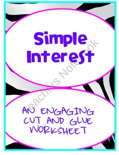 Simple Interest Cut and Glue Activity: 7.RP.3 product from KlaRenays-Shop on TeachersNotebook.com