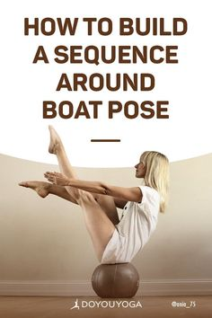 How to Build a Sequence Around Boat Pose Ashtanga Yoga, Vinyasa Yoga, Kundalini Yoga, Free Yoga Videos, Yoga Poses For Men, Restorative Yoga, Types Of Yoga, Yoga Routine, Workout Routines