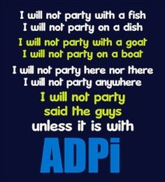 With an ADPi of course.
