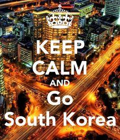 Keep Calm and Go to South Korea