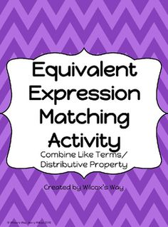 Use these matching cards to help your students practice finding equivalent expressions and situations. Students will have to combine like terms and use the distributive property to make these matches. This activity also provides a practice worksheet and an exit ticket. Equivalent Expressions, Math Expressions, Algebraic Expressions, Teaching Math, Math Literacy, Math Class, Junior High Math, 9th Grade Math, 6th Grade Worksheets