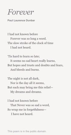 """""""Forever"""" by Paul Laurence Dunbar. I love this"""