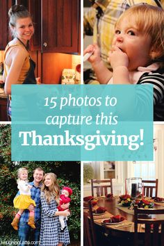 Thanksgiving photos to capture with your family this holiday