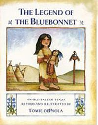 """A retelling of the Comanche Indian legend of how a little girl's sacrifice brought the flower called the bluebonnet to Texas. The bluebonnet is also the """"State Flower"""" of Texas. Beautifully illustrated and retold by Tomie dePaola. Comanche Indians, Kindred Spirits, Blue Bonnets, Retelling, Native American, American Indians, Paperback Books, Little Girls, Texas"""