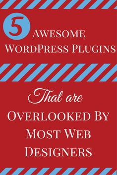 5 Awesome WordPress plugins that are overlooked by most web designers