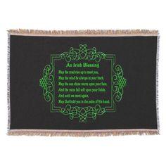 Irish Blessing Throw Blanket http://www.zazzle.com/irish_blessing_throw_blanket-256573891762237856?rf=238271513374472230
