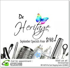 DE HERITAGE - September Specials from $148!  Call 6235 5188 and make an appointment now! Visit De Heritage at 545 Orchard Road #B1-06/10 Far East Shopping Centre S(238882).