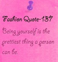 One of my favorite Fashion Quotes
