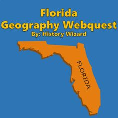 Florida Geography Webquest by History Wizard | Teachers Pay Teachers