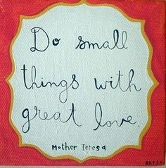 """""""Do small things with great love,"""" Mother Teresa. Her words apply to every stable."""