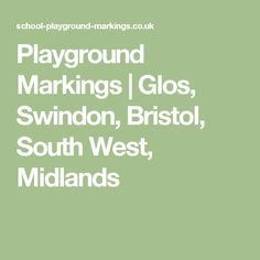 Playground Markings | Glos, Swindon, Bristol, South West, Midlands