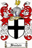 Sinclair Coat of Arms / Sinclair Family Crest  The surname of SINCLAIR is a Caithness surname of territorial origin from St. Clare in the Arrondissement of Pont d'Eveque, Normandy. The first Sinclairs in Scotland appear to have been vassals of the great territorial magnates, de Morville. Their first possession in Scotland was the barony of Rolsin, near Edinburgh, which they held in the reign of David I (1124-1153).