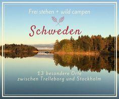 Frei stehen in Schweden mit dem Wohnmobil, ein Traum! Ich teile mit Dir meine schönsten Orte in Süd- und Mittelschweden aus 4 Monaten Road Trip, aber pssst!