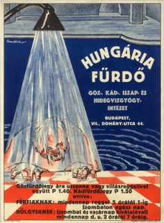 Vintage Spas' Advertisements in Budapest, Hungary Funny Vintage Ads, Vintage Humor, Vintage Advertisements, Vintage Posters, Vintage Photos, Retro Ads, Smile Club, German Submarines, Navy Chief